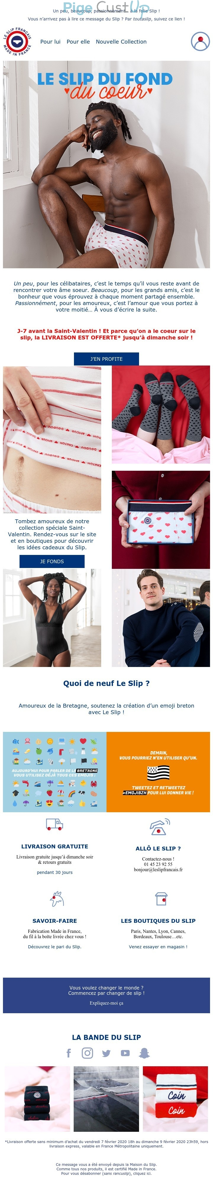 Exemple de Type de media  e-mailing - Le slip français - Marketing relationnel - Calendaire (Noël, St valentin, Vœux, …) - Marketing marque - Communication Produits - Nouveaux produits - Marketing Acquisition - Derniers jours - Ventes flash, soldes, demarque, promo, réduction - Marketing fidélisation - Incitation au réachat