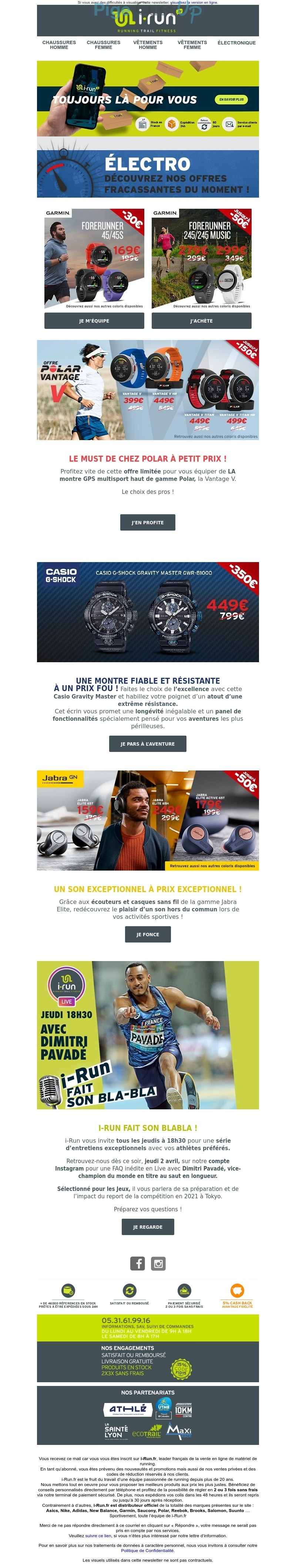 Exemple de Type de media  e-mailing - i-run - Marketing marque - Communication Produits - Nouveaux produits - Marketing fidélisation - Incitation au réachat - Marketing Acquisition - Ventes flash, soldes, demarque, promo, réduction